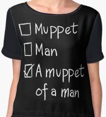 Muppet or Man DARK Chiffon Top
