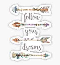 Follow Your Dreams on White Sticker