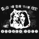 Blow it out your ass, it's VERUCA SALT! by Bloodysender