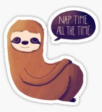 Nap Time, All The Time Sticker