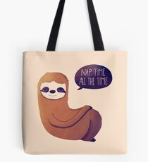 Nap Time, All The Time Tote Bag