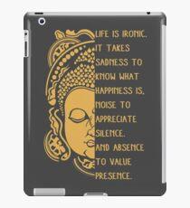 life is ironic buddha iPad Case/Skin