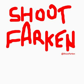 Shoot Farken Red by ShootFarken