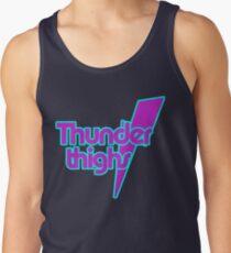 Thunder Thighs Tank Top