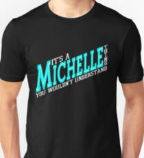 It's A Michelle Thing! - Aqua Unisex T-Shirt