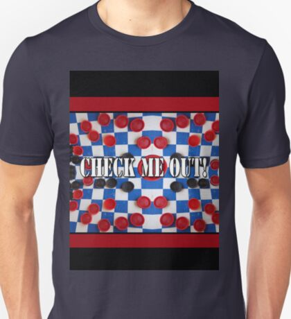 Check Me Out 2 T-Shirt