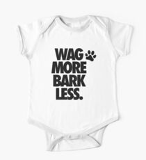 WAG MORE BARK LESS. Kids Clothes