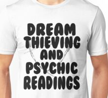Dream Thieving and Psychic Readings Black on White Unisex T-Shirt