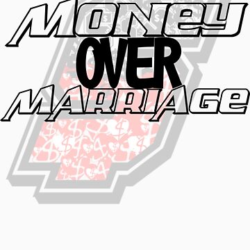 Money over Marriage White Tee by lifeoverwife