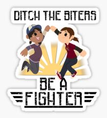Ditch The Biters, Be A Fighter Sticker