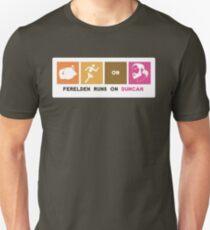 Ferelden Runs On Duncan Unisex T-Shirt