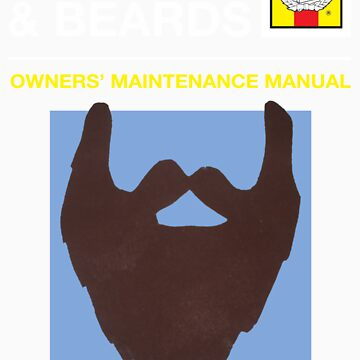 Beard Owners Manual by StonerMunkee