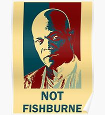 Not Fishburne Poster