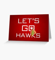 Let's Go Hawks Greeting Card