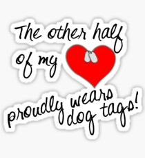 Other Half of My Heart Wears Dog Tags Sticker