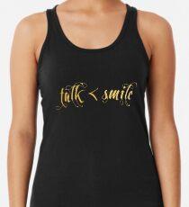 Talk Less, Smile More Racerback Tank Top