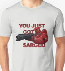 You just got Sarged - Sarge - Red vs Blue T-Shirt