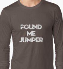 Found Me Jumper T-Shirt