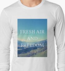 Fresh Air And Freedom Long Sleeve T-Shirt