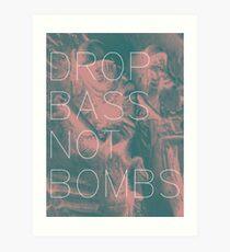 Drop Bass Not Bombs (Vintage) Art Print