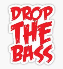 Drop The Bass (Red) Sticker