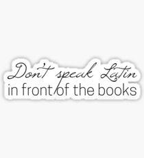 Don't Speak Latin Sticker