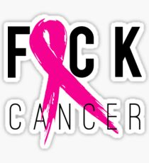 F*CK Breast Cancer! Sticker