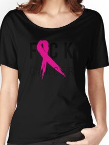 F*CK Breast Cancer! Women's Relaxed Fit T-Shirt