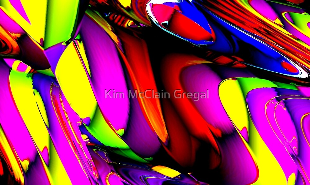 Life is Crazy by Kim McClain Gregal
