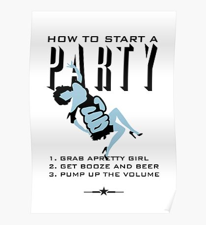 How to start a party VRS2 Poster
