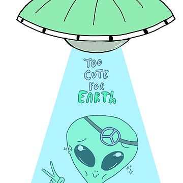 Too Cute For Earth - White Background by christensart