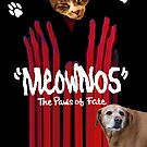 """""""Meownos"""" The Paws of Fate v.2 by Margaret Bryant"""