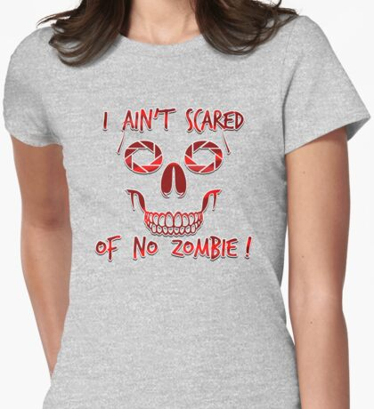 I Ain't Scared of Zombies!  T-Shirt