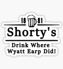 Shorty's bar inspired by Wynonna Earp  Sticker