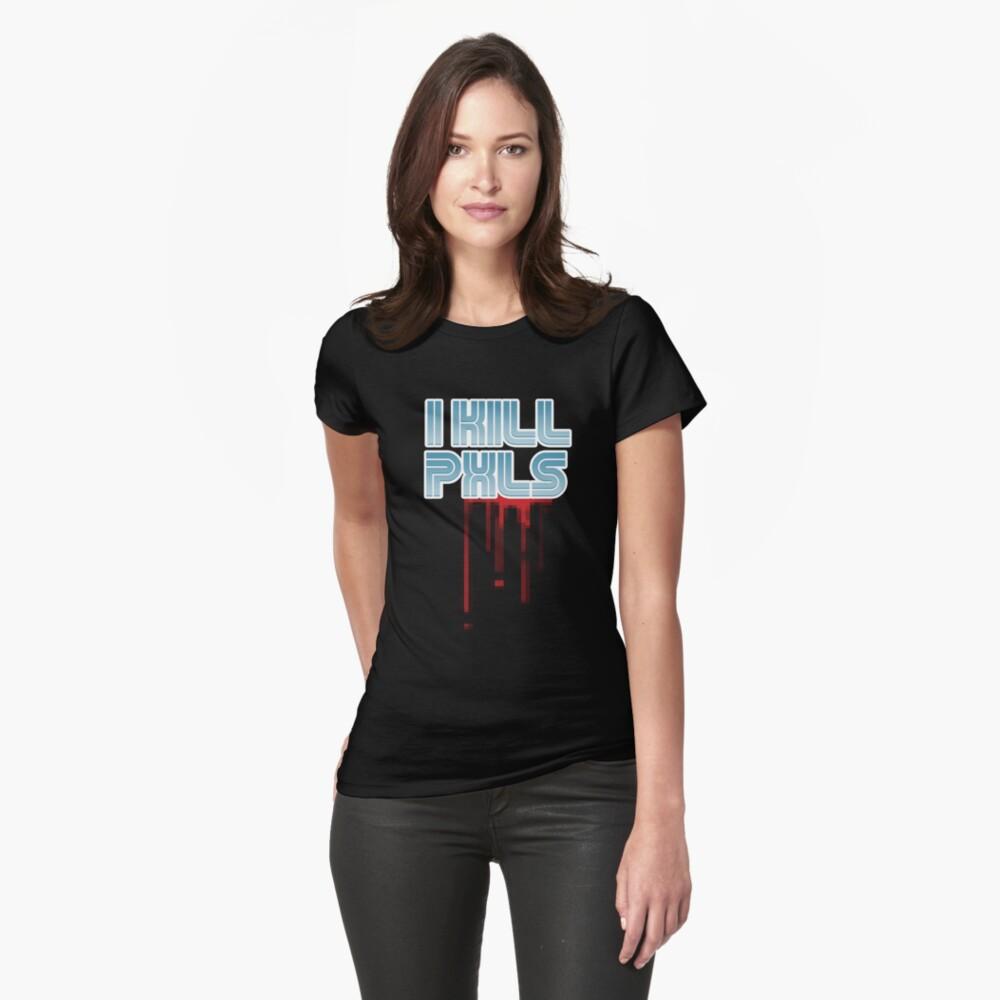 I KILL PXLS (Bloody Black) Womens T-Shirt Front