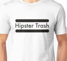 Hipster Trash Unisex T-Shirt