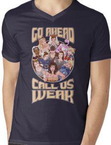 CALL US WEAK Mens V-Neck T-Shirt