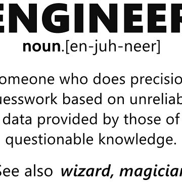 """Engineer"" funny definition by DragonSpirit95"