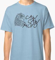 Caw caw mofo Classic T-Shirt