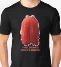 DHMIS - Boring Don't Hug Me I'm Scared 1 T-Shirt