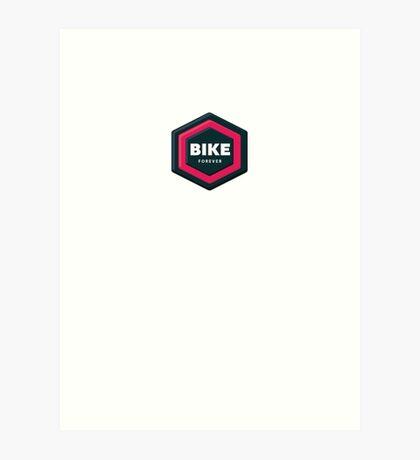 Bike Forever Art Print