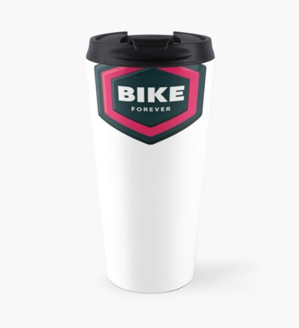 Bike Forever Travel Mug