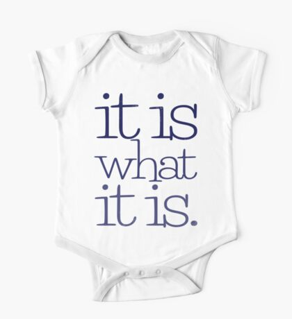 it is what it is. Kids Clothes