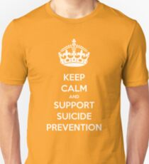 KEEP CALM AND SUPPORT SUICIDE PREVENTION Unisex T-Shirt