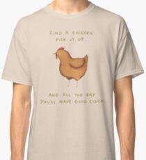 Good Cluck Classic T-Shirt