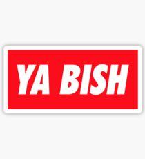 Ya Bish Typography Sticker