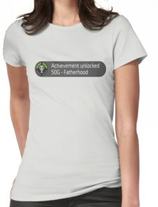 Achievement unlocked (Father hood) Womens Fitted T-Shirt
