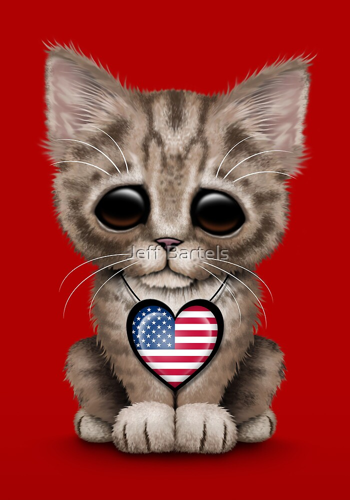 Quot Cute Kitten Cat With American Flag Heart Quot By Jeff Bartels