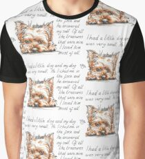I had a little...Yorkshire Terrier Graphic T-Shirt
