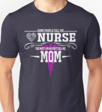 best gift for nurse mom T-Shirt